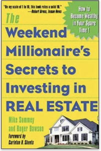 the weekend millionaire secrets to investing in real estate